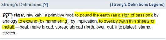 strong - raqa (ps 136-6, isaiah 42-5, 44-24)